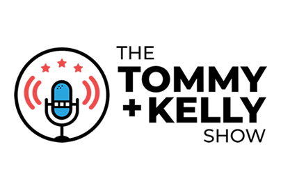 The Tommy and Kelly Show